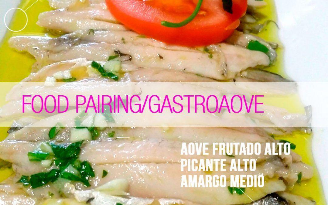 FOOD PAIRING: AOVE y Boquerones en Vinagre